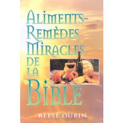 Reese Dubin, Aliments-remedes miracles de la bible