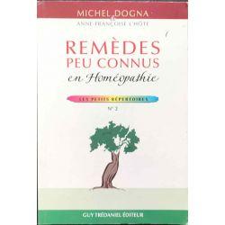 Remèdes peu connus en Homéopathie Dogna et L'Hote.