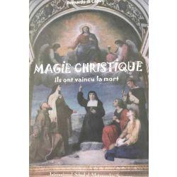 La Magie Christique, Bernardo di Capiri