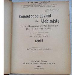 LA19 Comment on devient Alchimiste, Castelot, Papus, Azoth, Hermetisme, Spagyrique