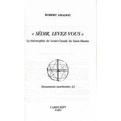 Sédir, Levez-Vous, Amadou.
