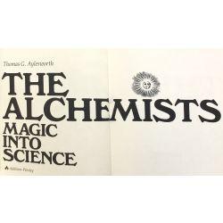 The Alchemists Magic into Science, Aylesworth.