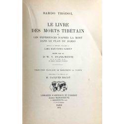 Le Bardo Thödol, Le Livre des Morts tibétain.