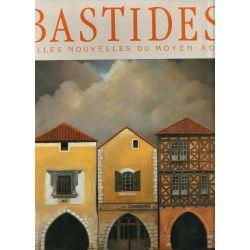 Bastides : villes nouvelles du Moyen-Âge