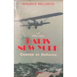 Bellonte, Le Premier Paris - New York.