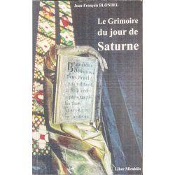 Blondel, Le Grimoire du jour de Saturne.