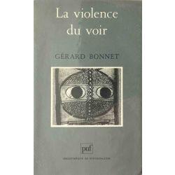 Bonnet, La violence du voir.