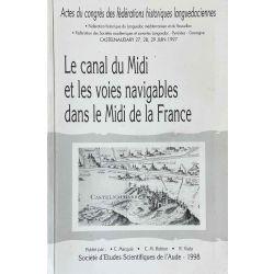 Canal du Midi et les voies navigables dans le Midi de la France.