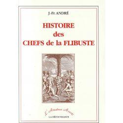 Histoire Des Chefs De La Flibuste J.F.André