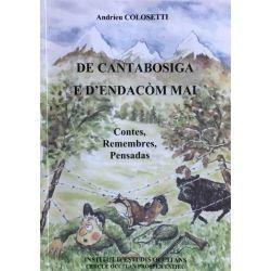 De Cantabosiga e d'endacòm mai, Colosetti.