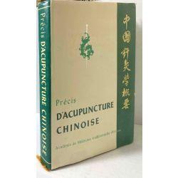 Précis d'Acupuncture Chinoise.