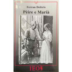 Ferran Delèris, Pèire e Marià.