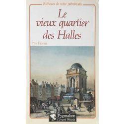 Paris, Le vieux quartier des Halles, Devaux.