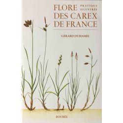 Duhamel, Flore pratique illustrée des Carex de France.