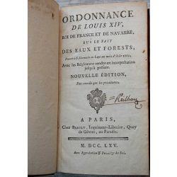 LA18 ORDONNANCE DE LOUIS XIV, ROI DE FRANCE ET DE NAVARRE, SUR LE FAIT  DES EAUX ET FORESTS