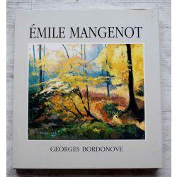 PEINTURE Emile Mangenot,  georges Bordonove