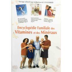 Encyclopédie familiale des Vitamines et des Minéraux.