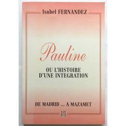 Pauline ou l'Histoire d'une Intégration, Fernandez.