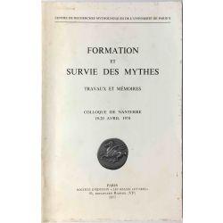 Formation et survie des Mythes, Colloque 1974.