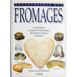 l'encyclopedie des fromages