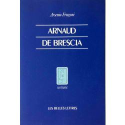 Frugoni, Arnaud de Brescia.
