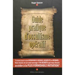 Gascon, Guide pratique d'occultisme opératif.