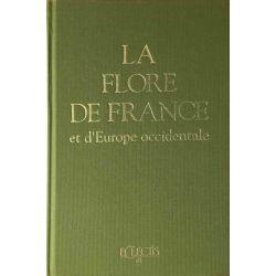 La Flore de France et d'Europe occidentale.