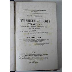 LA19 Jules Laffineur 1874. 2 livres en 1,Guide ingénieur agricole hydraulique ,5 planches depliantes.