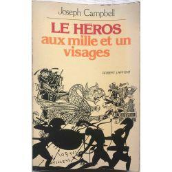 Le Héros aux mille et un visages, Campbell .