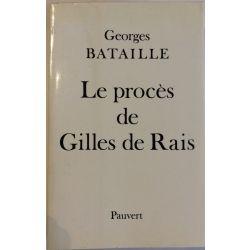 Le Procès de Gilles de Rais, Georges Bataille