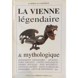 La Vienne Legendaire et Mythologique