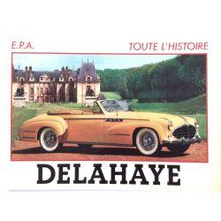 Toute l'histoire de la Delahaye, Michel G. Renou