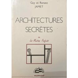 Jamet, Architectures secrètes.
