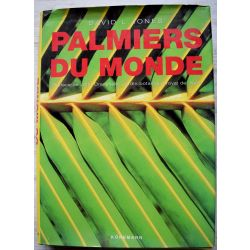 Palmiers du monde, David L. Jones ,  350 photographies et planches en couleurs