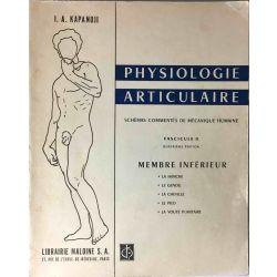 Kapandji, Physiologie articulaire, fascicule I et II.
