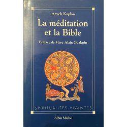 Kaplan, La méditation et la Bible.