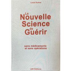 Kuhne, La Nouvelle Science de Guérir sans Médicaments et Opérations.