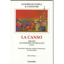 La Canso, 1209-1219: Les croisades contre le sud