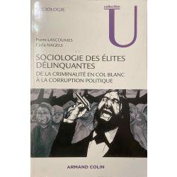 Sociologie des Elites délinquantes, Lascoumes.