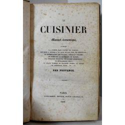 la19 PROVENCE. Le cuisinier, Manuel Economique. Paris, Louis Babeuf, 1836, Vicaire 715