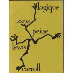 Logique sans peine, Lewis Carrol