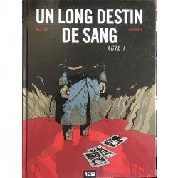 Un long destin de sang, 2 vol., Bollée & Bedouel.