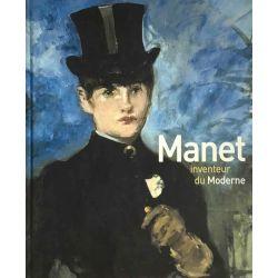 Manet, Inventeur du Moderne, Stéphane Guégan.