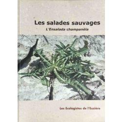 Les salades sauvages, L'Ensalada champanèla.