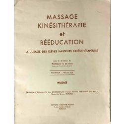 Massage, kinésithérapie et rééducation, 1er fascicule.