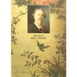 Mistral par l'Image, Mireille Bosqui (Ed.)