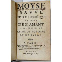 la 17 Moyse sauvé, Idile héroïque du Sieur de St. Amant à la Sérénissime Reine de Pologne et de Suède.