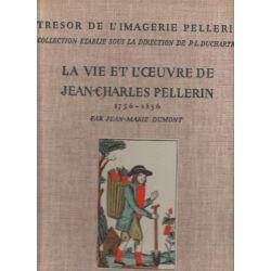La Vie et l'oeuvre de Jean-Charles Pellerin