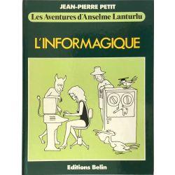 Anselme Lanturlu, L'Informatique, Jean-Pierre Petit.