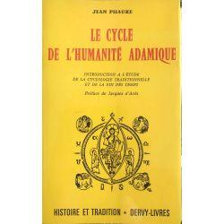 LE CYCLE DE L'HUMANITE ADAMIQUE. Phaure Jean